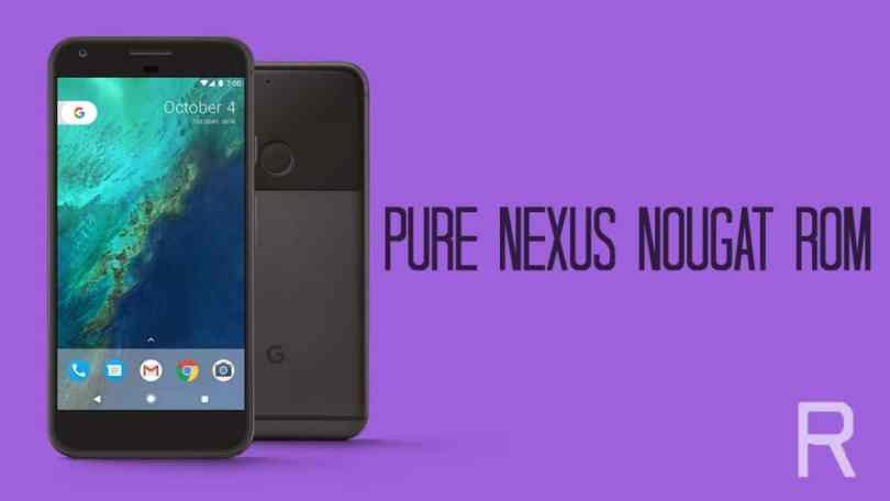 Download and Install Pure Nexus ROM On Google Pixel XL