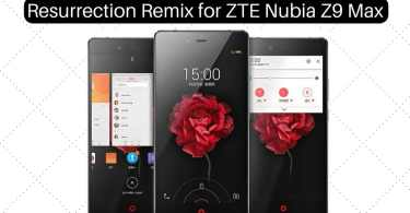 Resurrection Remix on ZTE Nubia Z9 Max