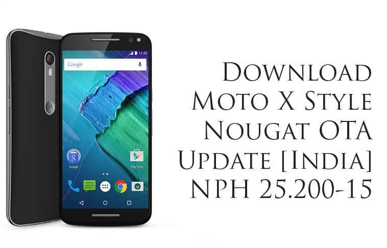 Moto X Style Nougat OTA Update