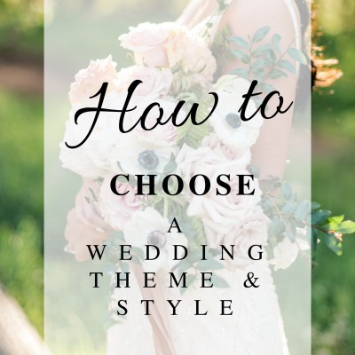 How to Choose a Wedding Theme & Style Kentucky Wedding Florist