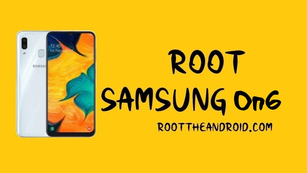 Root Samsung Galaxy On6 SM-J600F/G Android 9.0 using TWRP