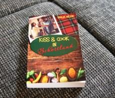 Kiss & Cook in Schottland - Tanja Neise