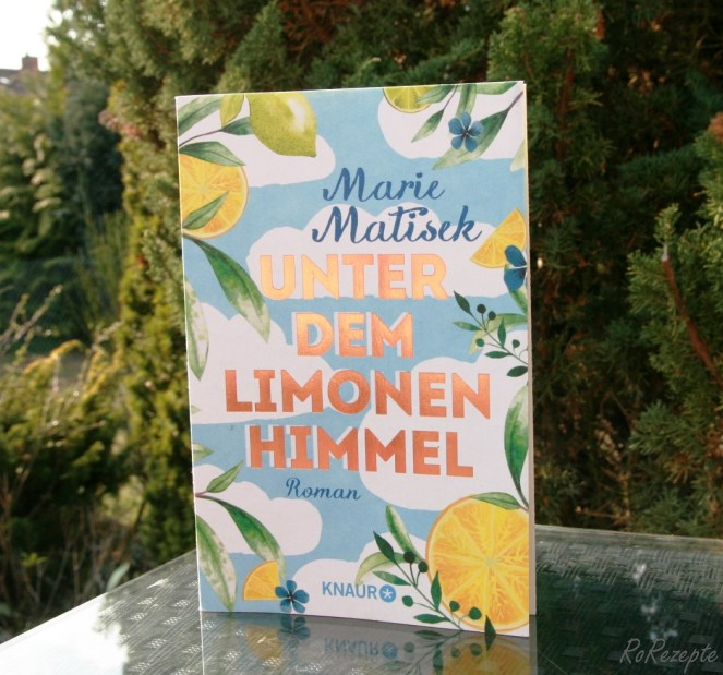 Unter dem Limonenhimmel - Marie Matisek