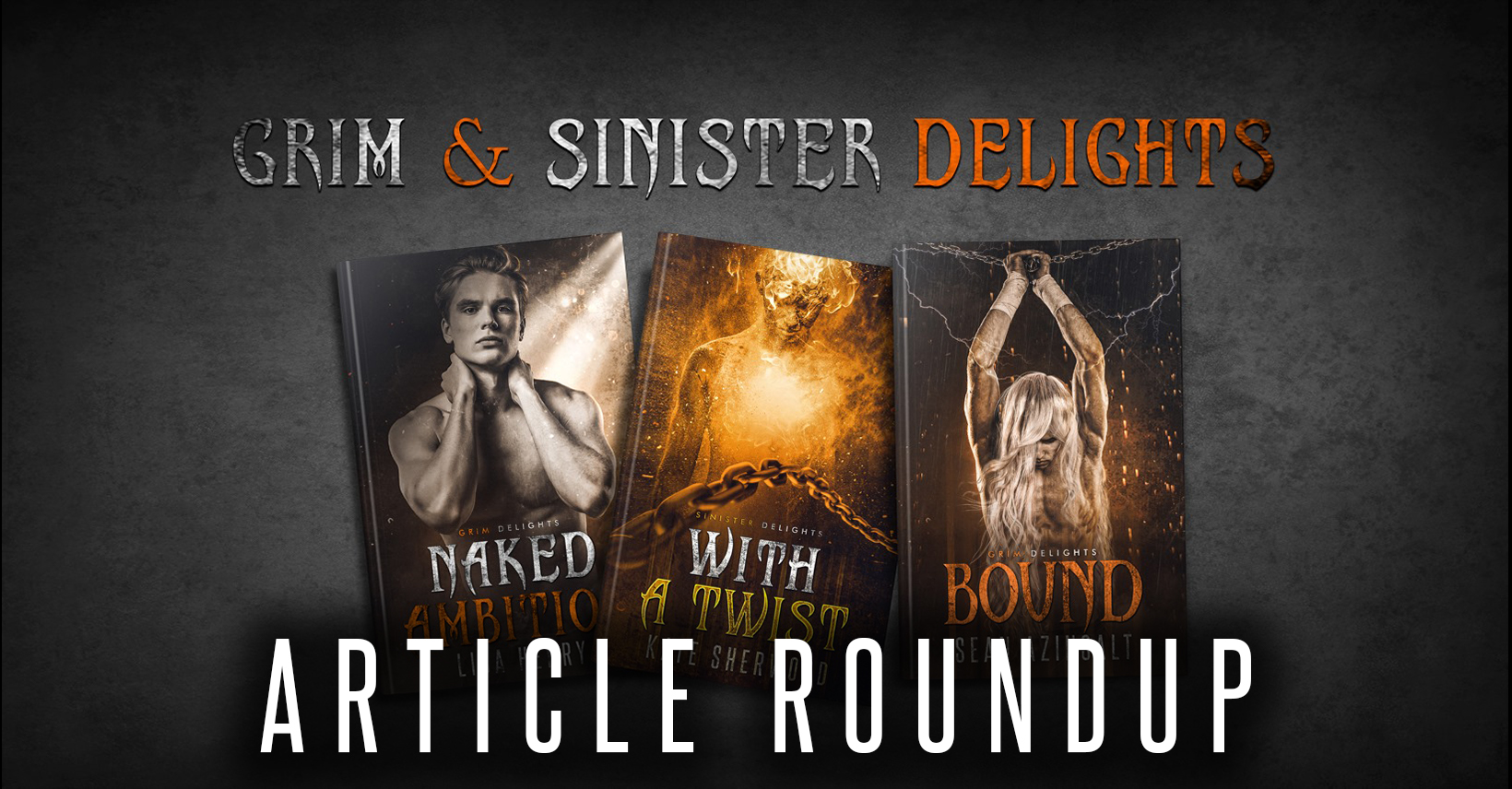 Grim and Sinister Delights Blog Roundups