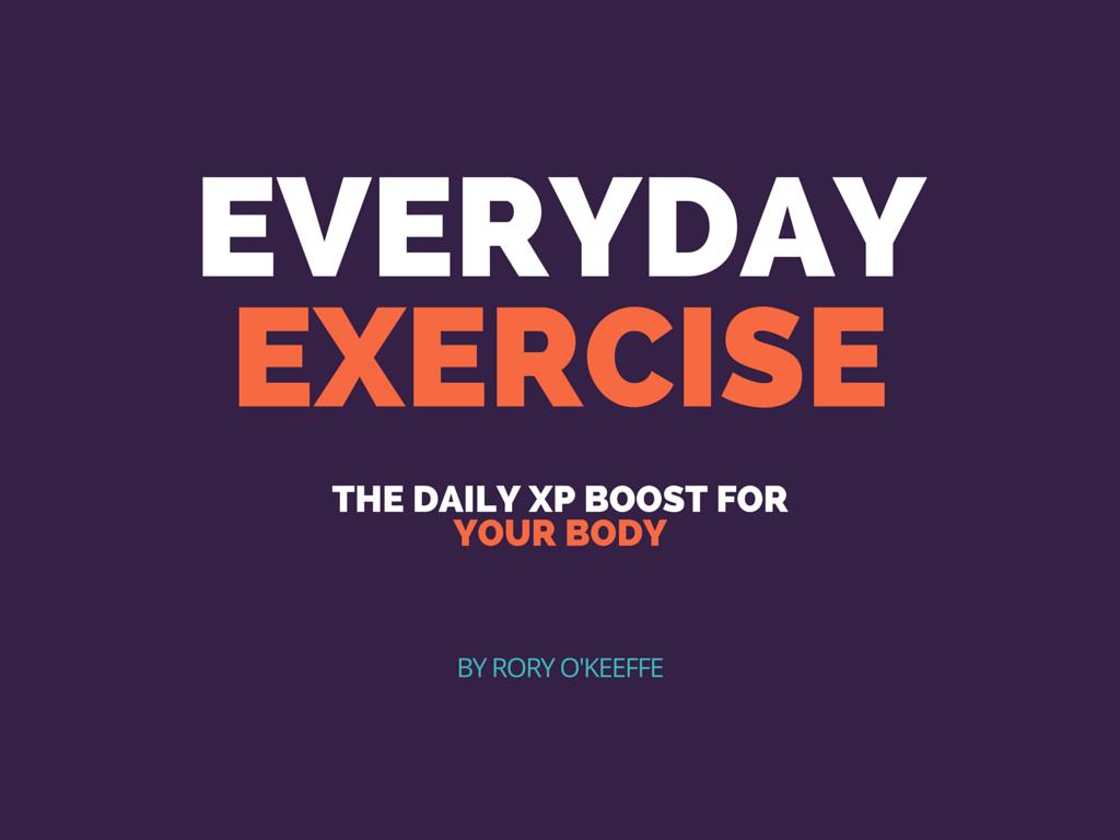 everyday exercise