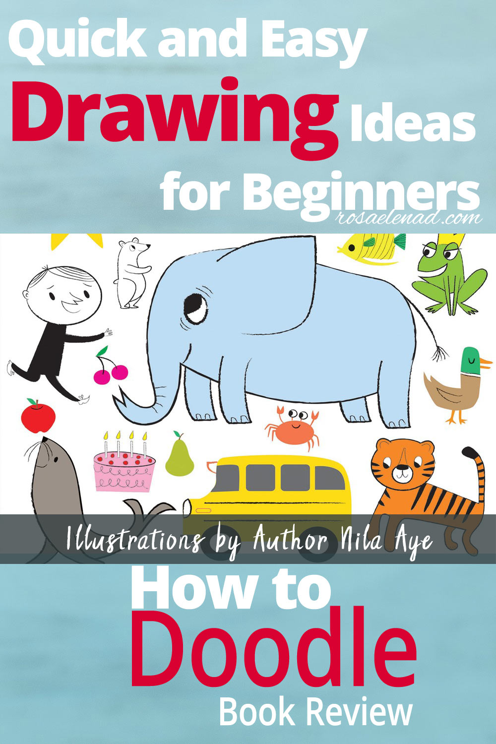 How to Doodle 250 Quick and Easy Drawing Ideas for Beginners  Rosa Elena