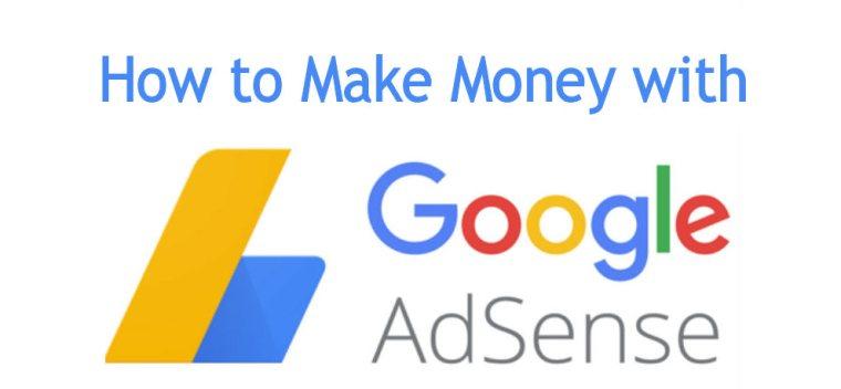 How to make Money with google adsense ?