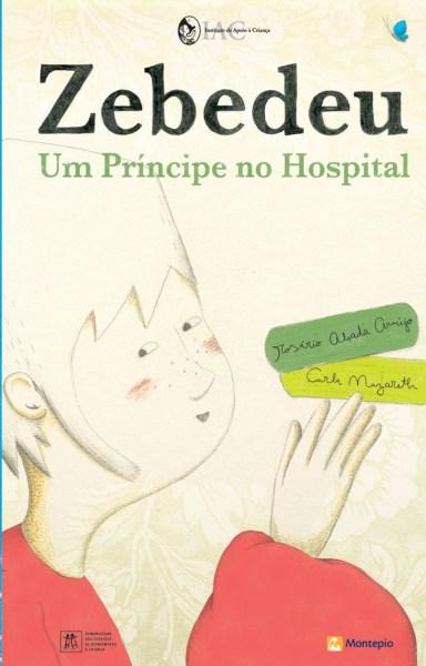 Zebedeu – Um Príncipe no Hospital