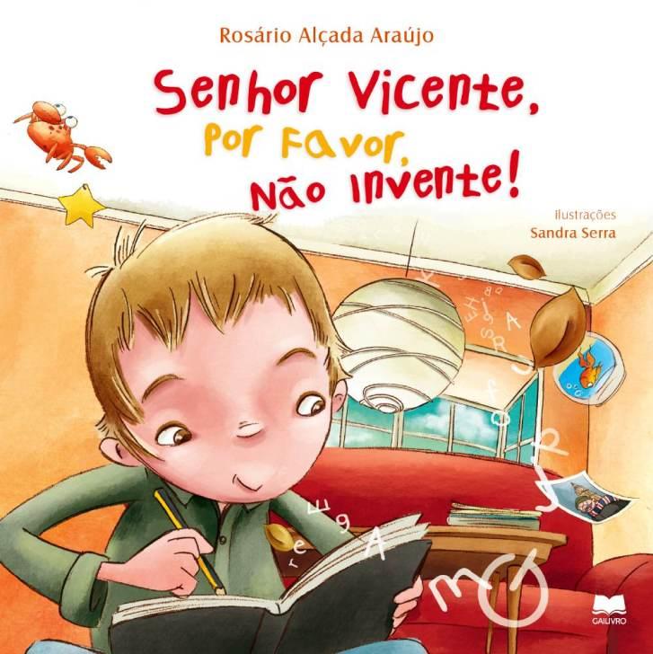 Senhor Vicente, por favor, não invente!