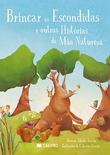 Brincar às escondidas e outras histórias da mãe natureza