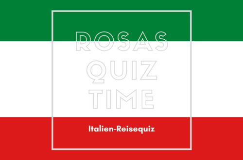 Rosas-Quiz-Time-Reisequiz-Laenderquiz-Italien