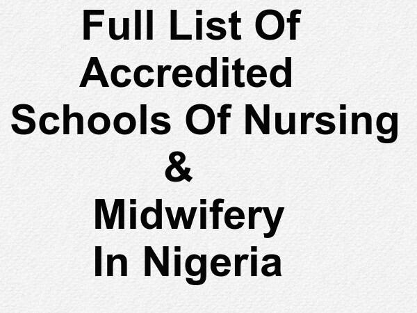 Full List Of Accredited Schools Of Nursing & Midwifery In Nigeria