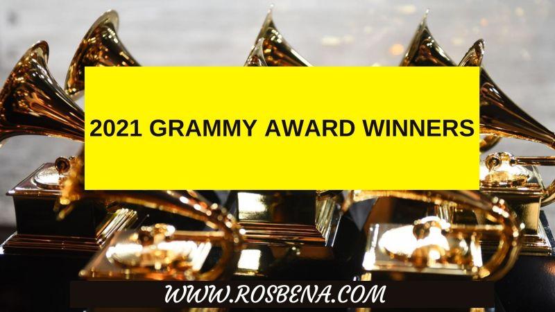 2021 Grammy Award Winners – Full List  Of Winners