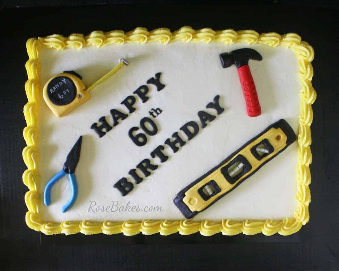 Tools Cake For 60th Birthday Happy Fathers Day Rose Bakes