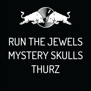Red Bull Sound Select Presents: Run The Jewels, Mystery Skulls and Thurz!