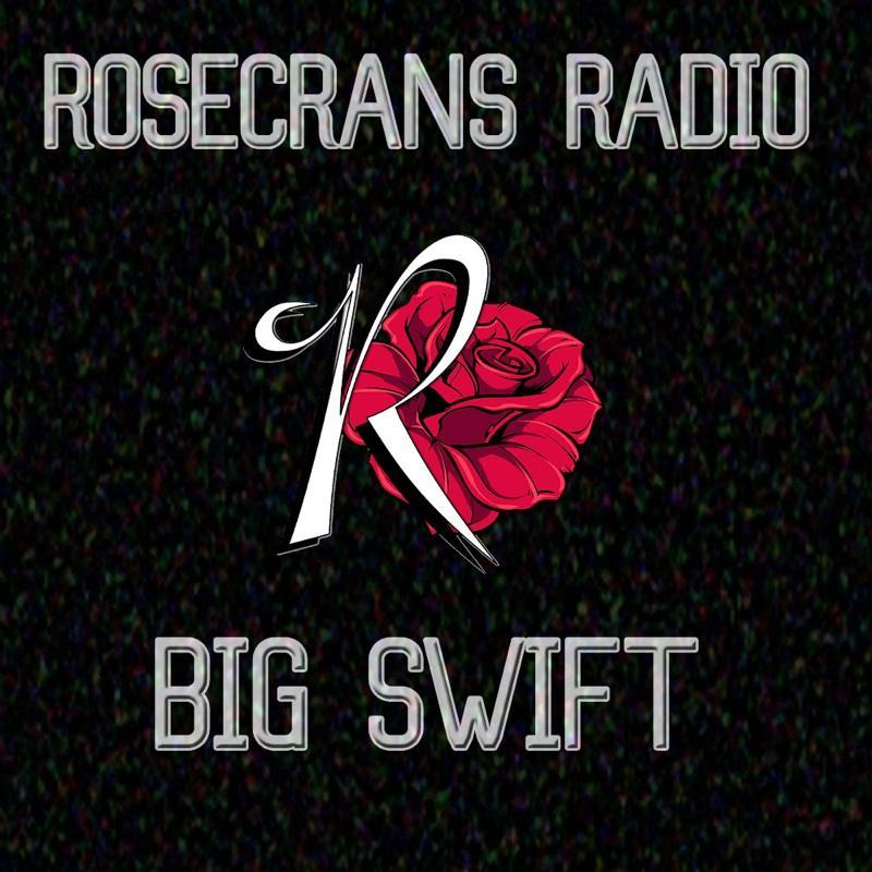 Big $wift Interview With Rosecrans Radio