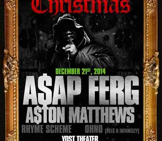 Black Xmas: A$AP Ferg & A$ton Matthews @ Yost Theater 12/21/14