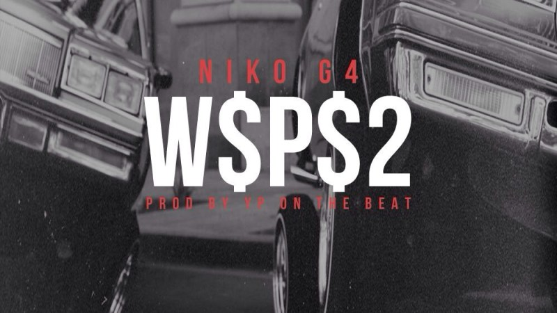 "Niko G4 – ""West$ide pLAyer $hit pt. 2"""