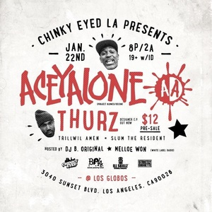 Aceyalone + Thurz + DrainTheGod of Unit 90 @ Los Globos 1/22/15