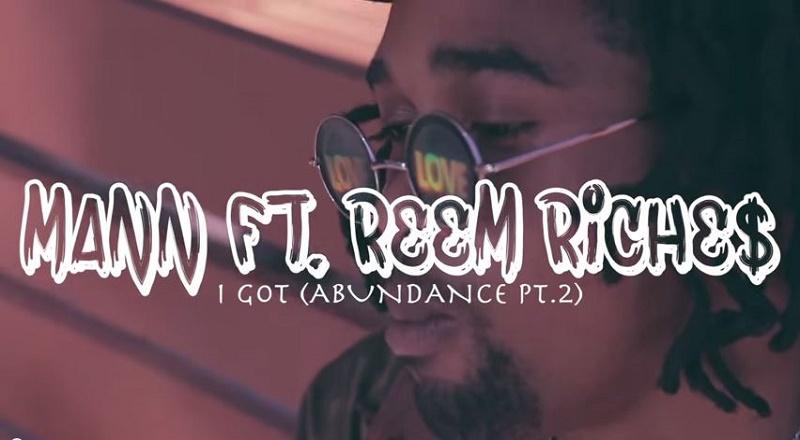 """Mann ft Reem Riches """"I Got"""" Video"""