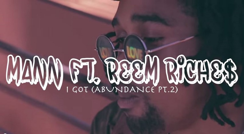 "Mann ft Reem Riches ""I Got"" Video"