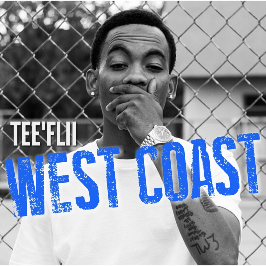 "TeeFlii ""West Coast"" CoCo Remix"