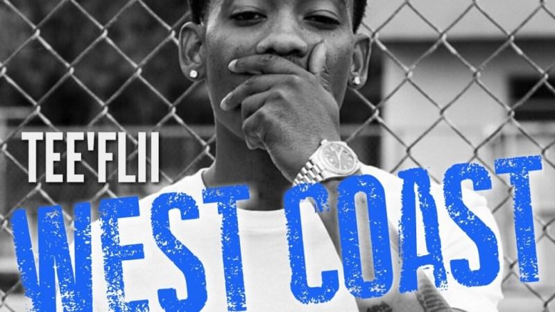 "TeeFlii ""West Coast"" CoCo Remix"