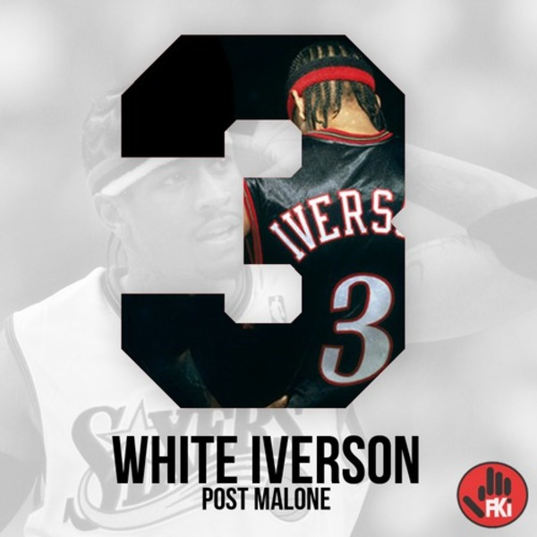 "World-Wide Wednesday: Post Malone ""White Iverson"""