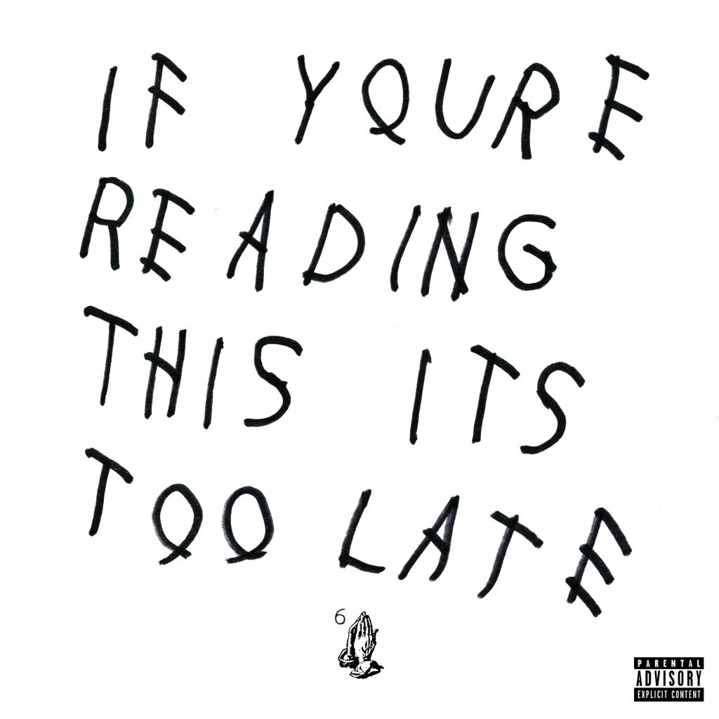 """Stream Drake's """"If You're Reading This It's Too Late"""" Surprise LP"""