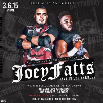 Joey Fatts & A$ton Matthews LIVE 3/6/15