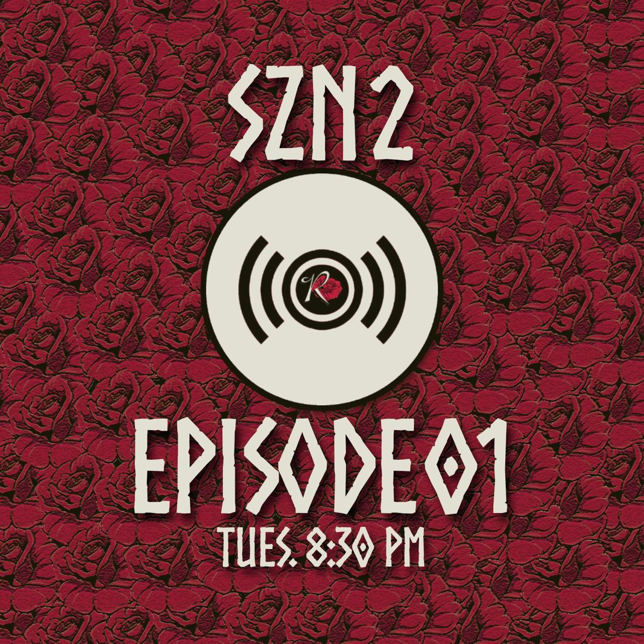 Rosecrans Radio SZN 2: Episode 01 Podcast