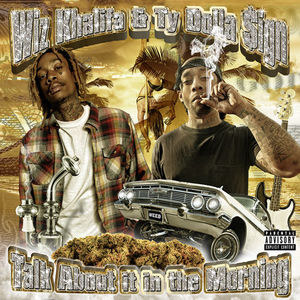 "Wiz x Ty Dolla $ign ""Talk About In The Morning"" EP"
