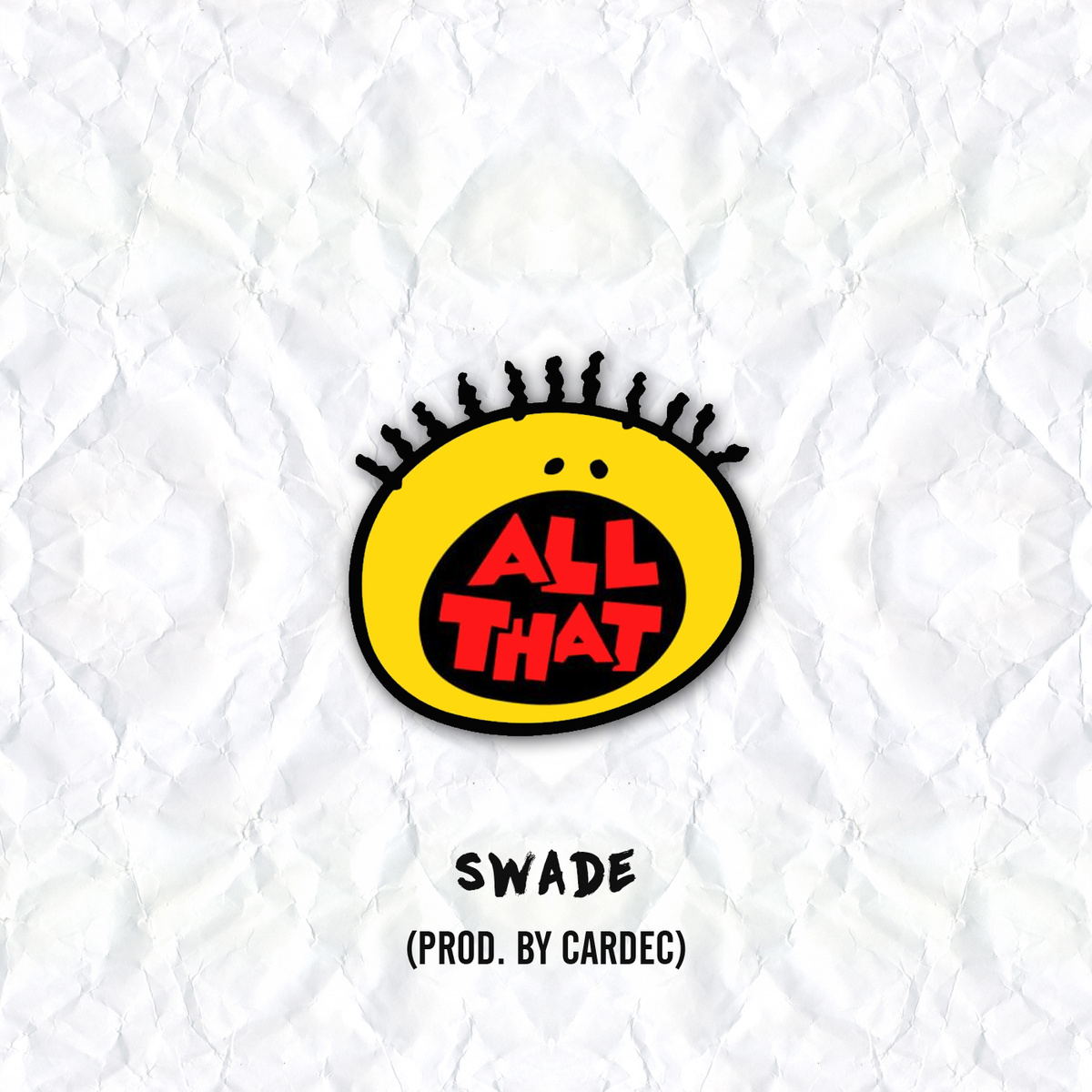 """Swade """"All That"""" Prod Cardec"""