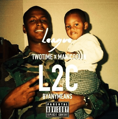 "League ""L2C"" ft Two Time & Mani Coolin'"