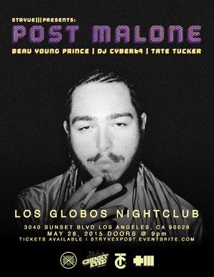 Post Malone LIVE at Los Globos 5/28/2015