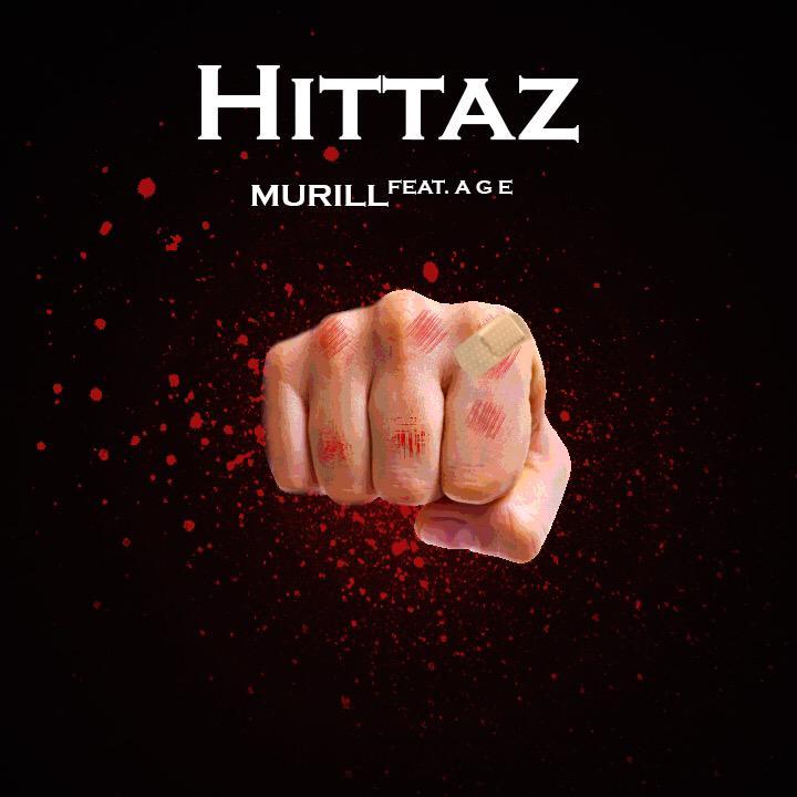 "Murill ""Hittaz"" ft AGE"