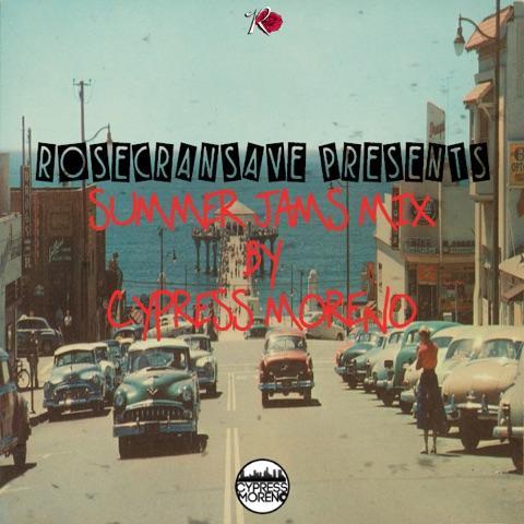 RosecransAve Summer Jams Mix by Cypress Moreno