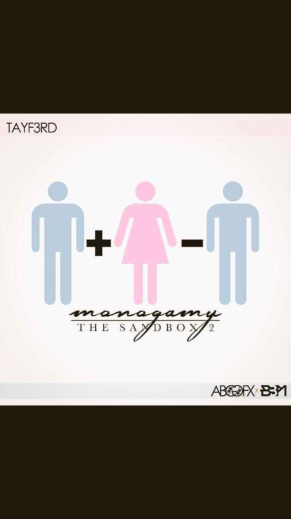 "Tay F. 3rd ""Monogamy"""