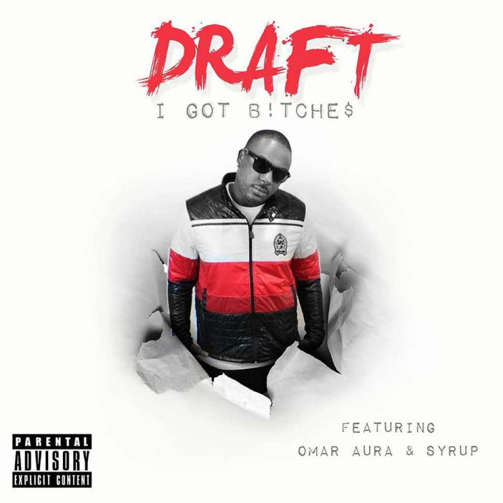 "Draft x Omar Aura x Syrup ""I Got B*tches"" Video"
