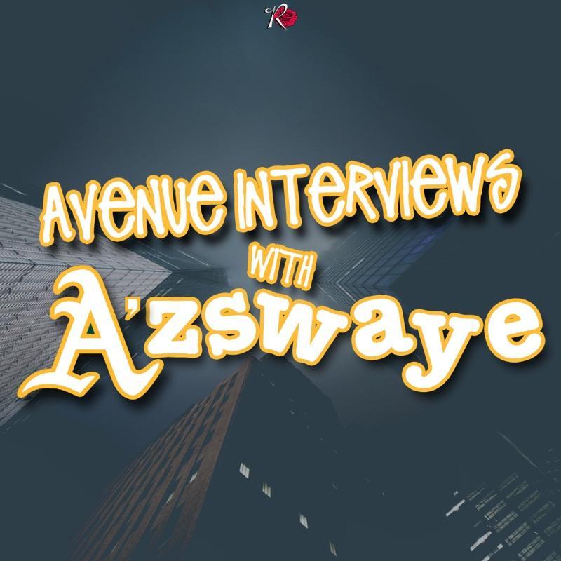 Avenue Interviews: Az Swaye