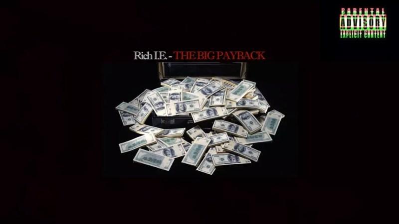 "Rich I.E. ""The Big Payback"""