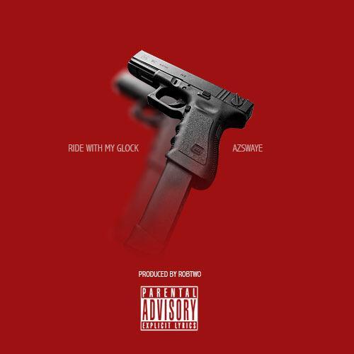 """Az Swaye """"Ride With My Glock"""" Prod by Rob Two"""