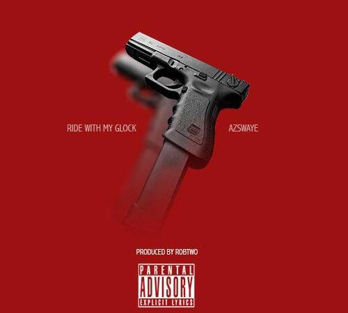 "Az Swaye ""Ride With My Glock"" Prod by Rob Two"