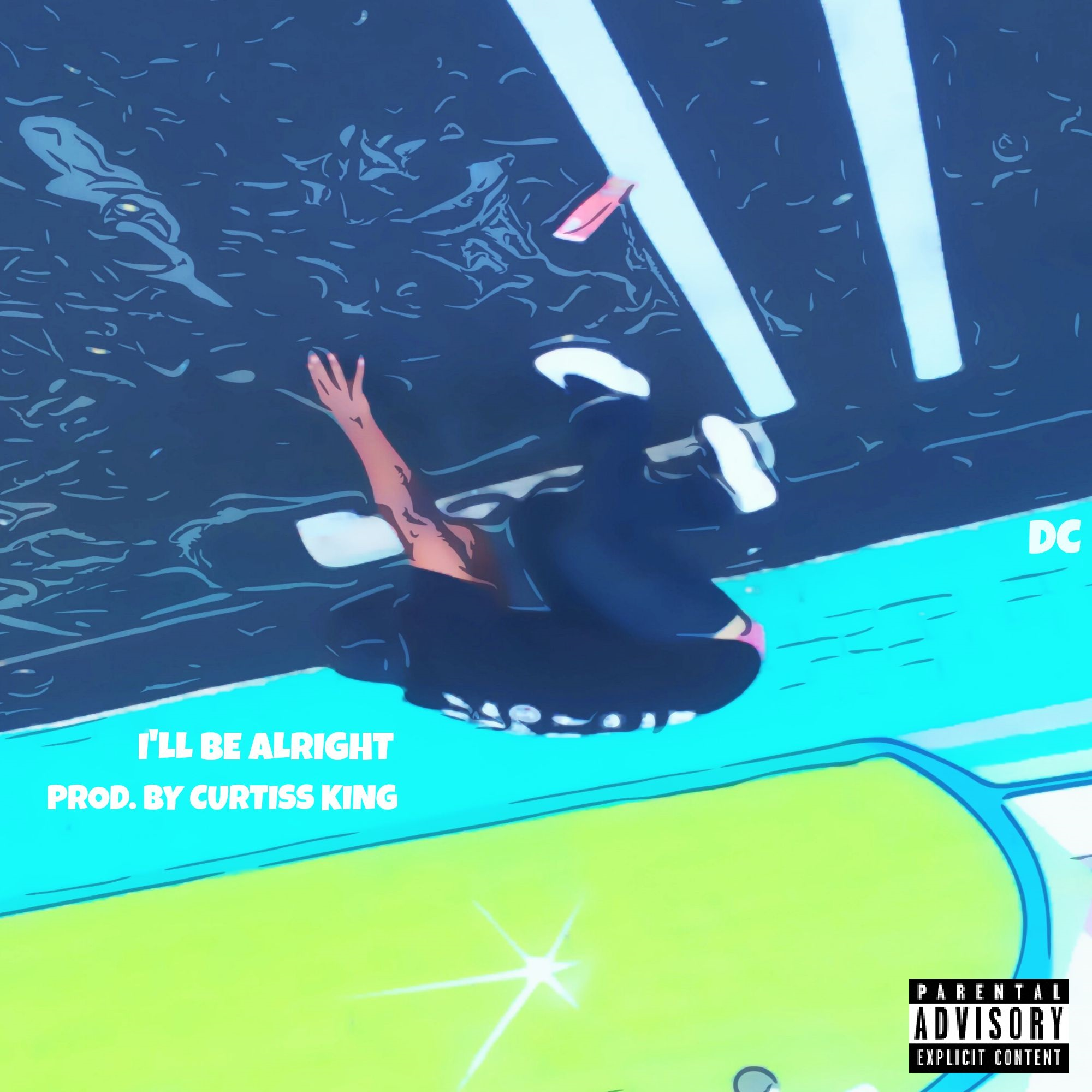 "DC ""I'll Be Alright"" Prod by Curtiss King"