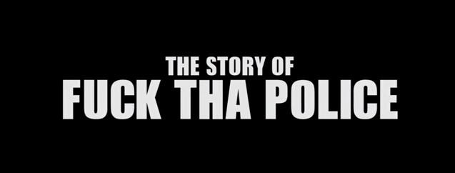 The Story of NWA's F*ck Tha Police Via Noisey