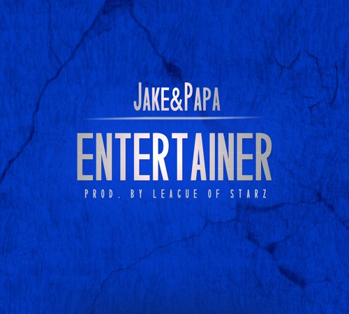 "Jake & Papa ""Entertainer"" Video"