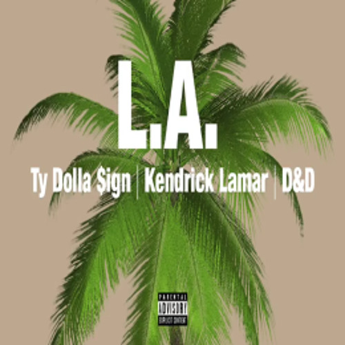 "Ty Dolla Sign with Kendrick Lamar, Brandy and James Fauntleroy's ""LA"""