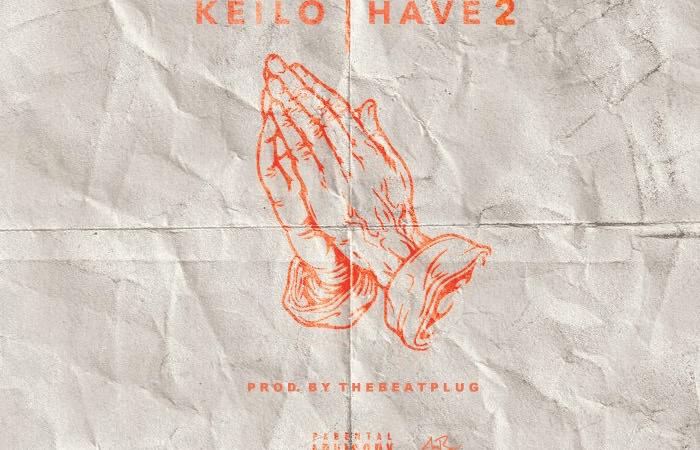 """Keilo """"Have 2"""" Video"""