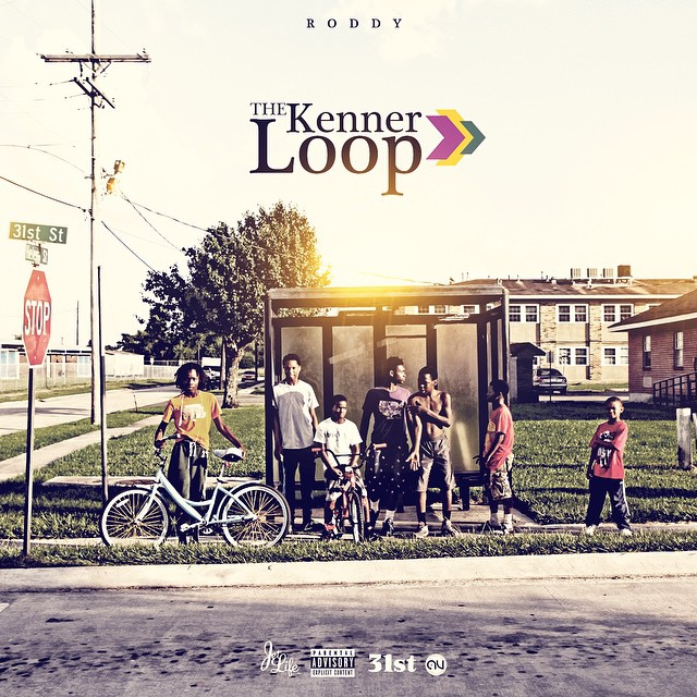 """Young Roddy-""""The Kenner Loop"""""""