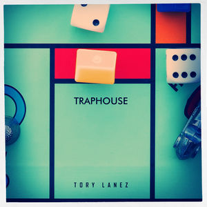 "Tory Lanez ""Traphouse"" Ft Nyce"